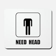 Need Head Mousepad