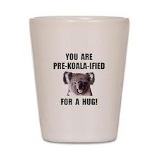 Pre Koala Qualified Hug Shot Glass