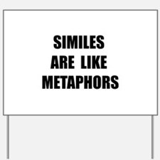 Similes Metaphors Yard Sign