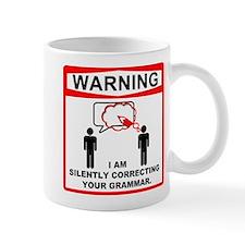 Warning! I am silently correcting your grammar. Mu
