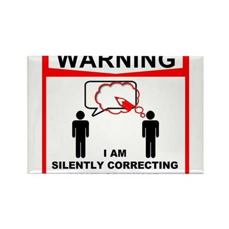 Warning! I am silently correcting your grammar. Re