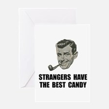 Strangers Best Candy Greeting Card