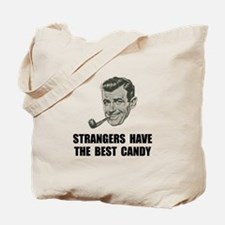 Strangers Best Candy Tote Bag