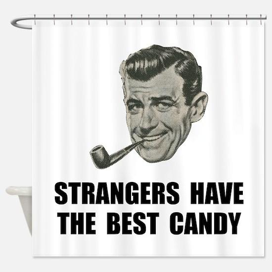 Strangers Best Candy Shower Curtain