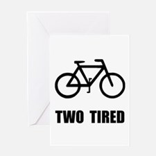 Two Tired Bike Greeting Card