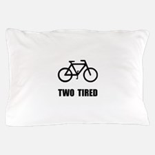 Two Tired Bike Pillow Case