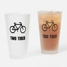 Two Tired Bike Drinking Glass