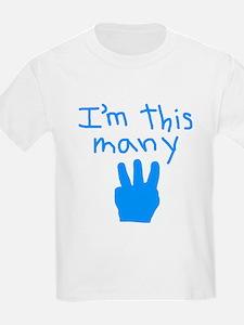 I'm This Many 3 T-Shirt