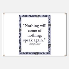 Nothing Will Come of Nothing Banner