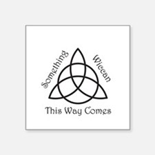 "SomethingWiccan.png Square Sticker 3"" x 3"""