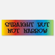 Straight Not Narrow Bumper Bumper Bumper Sticker