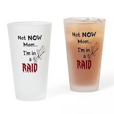 NotNowMomRaid-BW Drinking Glass