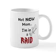 NotNowMomRaid-BW Mug