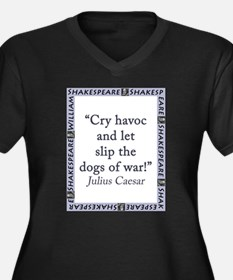 Cry Havoc and Let Slip the Dogs of War Women's Plu