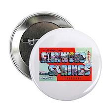 "Glenwood Springs Colorado Greetings 2.25"" Button ("