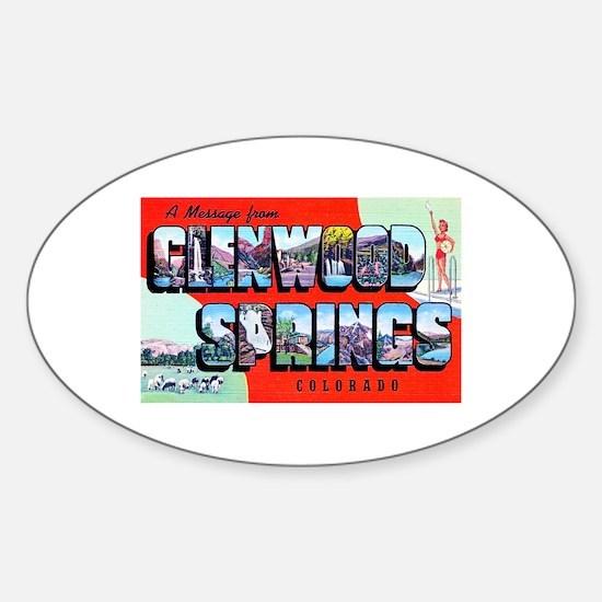 Glenwood Springs Colorado Greetings Sticker (Oval)