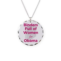 Binders Full of Women for Obama Necklace