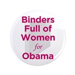 "Binders Full of Women for Obama 3.5"" Button"