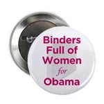 "Binders Full of Women for Obama 2.25"" Button"