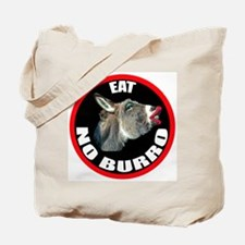 EAT NO BURRO Tote Bag