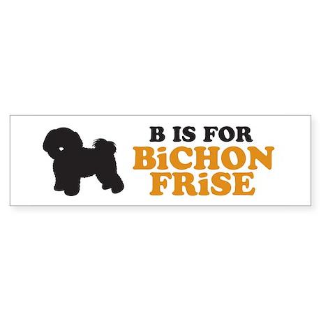 """B is for Bichon Frise"" Bumper Sticker"