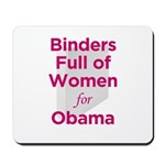 Binders Full of Women for Obama Mousepad