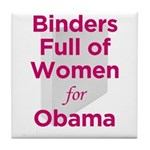 Binders Full of Women for Obama Tile Coaster