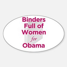 Binders Full of Women for Obama Sticker (Oval)