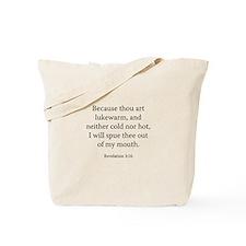 Revelation 3:16 Tote Bag