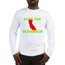 Kobe for Governor Long Sleeve T-Shirt