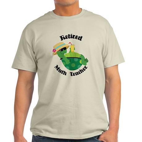 Retired Math Teacher Gift Light T-Shirt