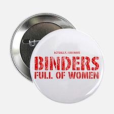 "Binders Full Of Women 2.25"" Button"