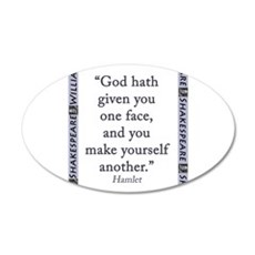 God Hath Given You One Face Wall Decal