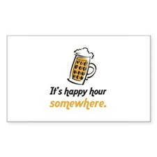It's Happy Hour Somewhere Rectangle Decal
