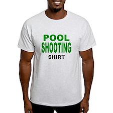 Pool Shooting Shirt T-Shirt