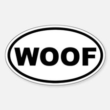 Woof Oval Bumper Stickers