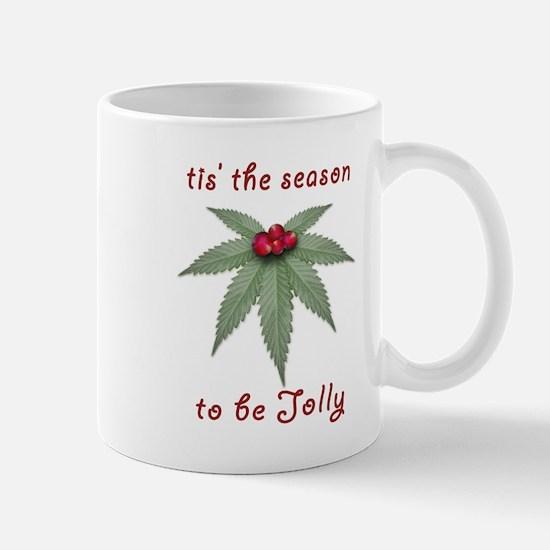 Tis the Season to be Jolly Holiday Weed Design Mug