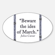 Beware the Ides of March Sticker (Oval)
