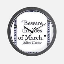 Beware the Ides of March Wall Clock