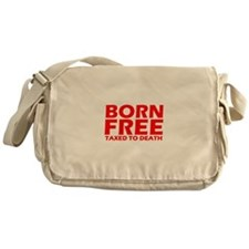 Born Free Taxed to Death Messenger Bag