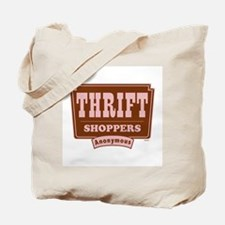 Thrift Shoppers Anonymous Tote Bag
