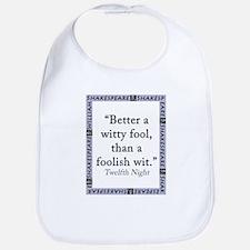 Better a Witty Fool Cotton Baby Bib
