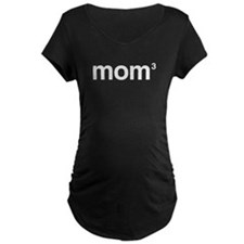 Mom to the Power of 3 Maternity T-Shirt