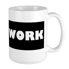 Everyone work Mug