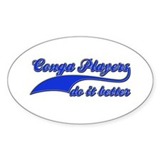 Conga Players Do It Better Decal