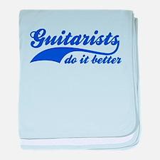 Guitarists Do It Better baby blanket