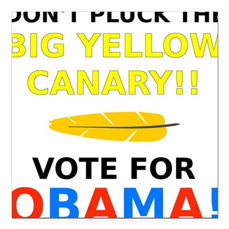 """Big Yellow Canary Square Car Magnet 3"""" x 3"""""""