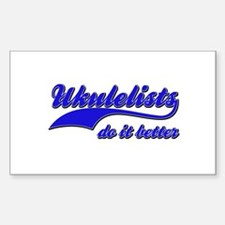 Ukulelists Do It Better Decal