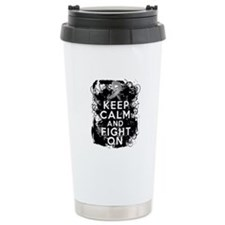 Brain Tumor Keep Calm Fight On Travel Mug