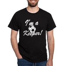 Im a Keeper Goal Keeper Original T-Shirt